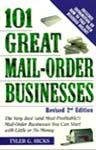 101 Great Mail-Order Businesses by Tyler Hicks