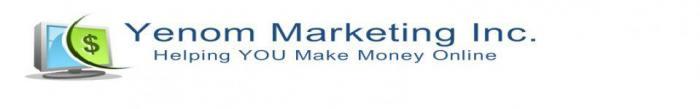 Yenom Marketing Inc. | Helping YOU Make Money Online