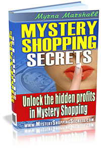Mystery Shopping Secrets: Unlock the hidden profits in Mystery Shopping