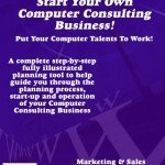 Start Your Own Computer Consulting Business