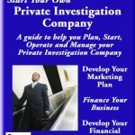 Start Your Own Private Investigation Company