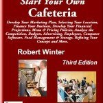 Start Your Own Cafeteria Business