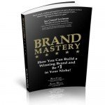 Brand Mastery – Today's Power of Branding