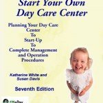 How To Start Your Own Day Care Center