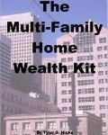 Multi-Family Home and Multi-Unit Real Estate Riches Kit