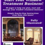 Start Your Own Window Treatment Business