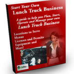 Start Your Own Lunch Truck Business